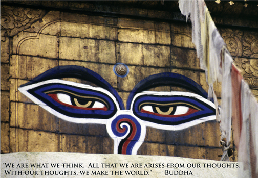Eyes on Kathmandu, Nepal Temple - quote by Buddha, We are what we think.